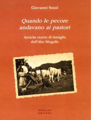 1385993006284_giovanni_sozzi_quando_le_pecore_andavano_ai_pastori_ridotto